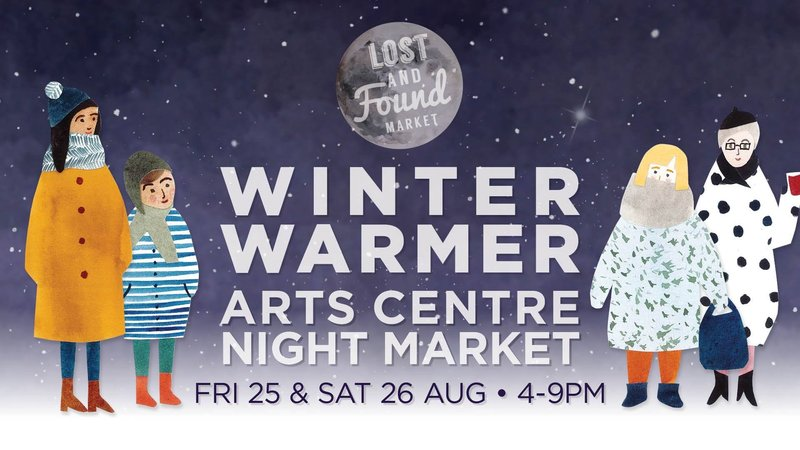 ... at the Arts Centre's Winter Warmer Night Market to warm your soul